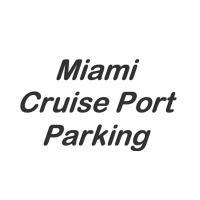 Miami Cruise Port Parking